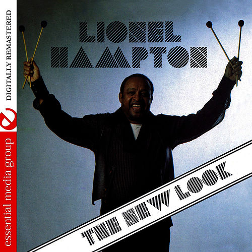 Play & Download The New Look (Digitally Remastered) by Lionel Hampton | Napster