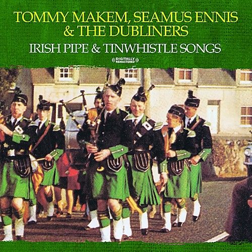 Play & Download Irish Pipe & Tinwhistle Songs (Digitally Remastered) by Various Artists | Napster