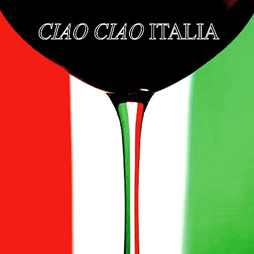 Ciao, Ciao Italia by Various Artists