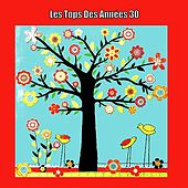 Play & Download Les Tops Des Années 30 by Various Artists | Napster