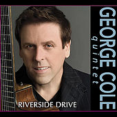 Play & Download Riverside Drive by George Cole Quintet | Napster
