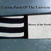 Play & Download History of the World by Coyote Poets of the Universe | Napster