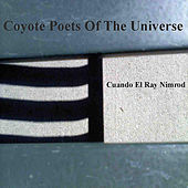Play & Download Cuando El Rey Nimrod by Coyote Poets of the Universe | Napster
