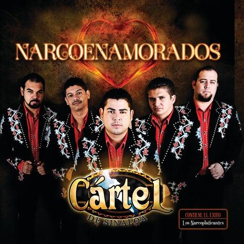 Play & Download Narcoenamorados by Cártel De Sinaloa | Napster
