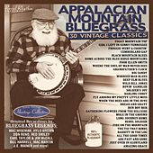 Play & Download Appalachian Mountain Bluegrass - 30 Vintage Classics by Various Artists | Napster