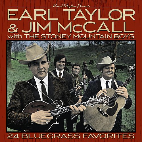 Play & Download 24 Bluegrass Favorites by Earl Taylor & Jim McCall | Napster