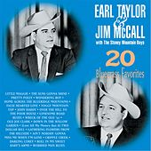 Play & Download 20 Bluegrass Favorites by Earl Taylor & Jim McCall | Napster