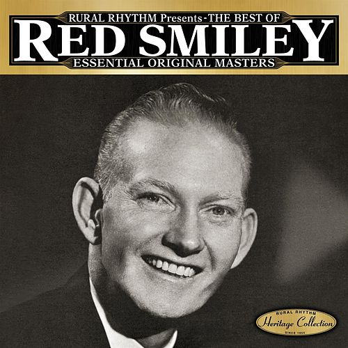 Play & Download The Best Of - Essential Original Masters - 25 Bluegrass Classics by Red Smiley & The Bluegrass... | Napster