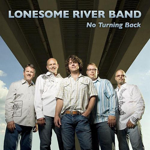 Play & Download No Turning Back by Lonesome River Band   Napster