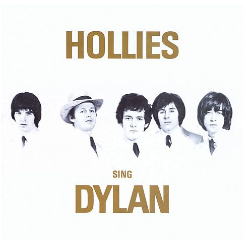 Play & Download Hollies Sing Dylan by The Hollies | Napster
