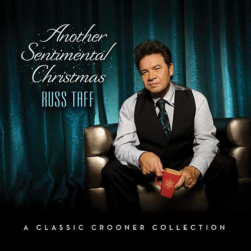 Another Sentimental Christmas by Russ Taff