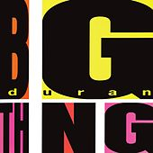 Play & Download Big Thing by Duran Duran | Napster