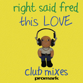 Play & Download This Love - EP by Right Said Fred | Napster