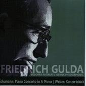 Play & Download Schumann: Piano Concerto in A Minor - Weber: Konzertstück by Friedrich Gulda   Napster