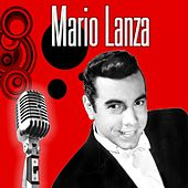 Famous Arias and Songs by Mario Lanza