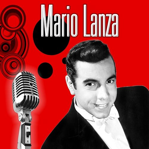 Play & Download Famous Arias and Songs by Mario Lanza | Napster