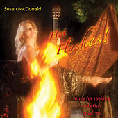 Play & Download Hot Flashes! by Susan McDonald | Napster