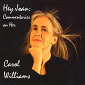 Play & Download Hey Joan: Commentaries on Her by Carol Williams | Napster