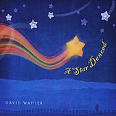 Play & Download A Star Danced by David Wahler | Napster