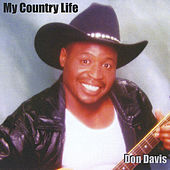 My Country Life by Don Davis