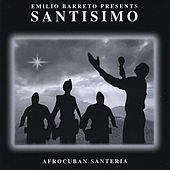 Play & Download Santisimo by Emilio Barreto | Napster