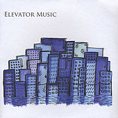 Elevator Music - EP by Elevator Music