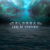 Play & Download Edge of Existence by Delorean | Napster