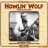 Come Back Home by Howlin' Wolf