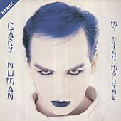Play & Download My Dying Machine (Remix) by Gary Numan | Napster