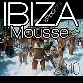 Play & Download Ibiza mousse & pool party 2010 by Various Artists | Napster