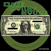 Play & Download One Dollar Houze (Special House Set Selection) by Various Artists | Napster