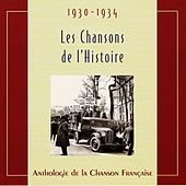 Play & Download Les chansons de l'Histoire 1930-1934 by Various Artists | Napster