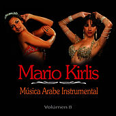 Musica Arabe Instrumental Vol. 8 by Mario Kirlis