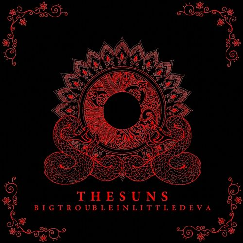 Play & Download Big Trouble In Little Deva by The Suns | Napster