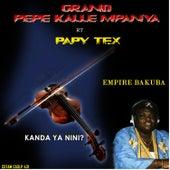 Play & Download Kanda Ya Nini? by Pepe Kalle | Napster
