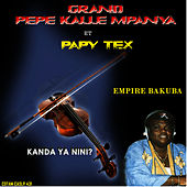 Kanda Ya Nini? by Pepe Kalle