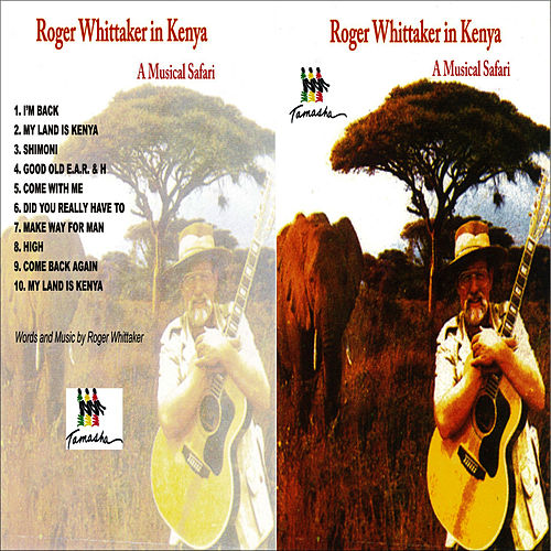 Play & Download My Land Is Kenya by Roger Whittaker | Napster