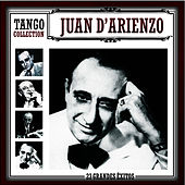 Play & Download Tango Collection by Juan D'Arienzo | Napster