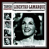 Play & Download Tango Collection by Libertad Lamarque | Napster