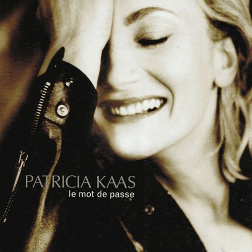 Le mot de passe by Patricia Kaas