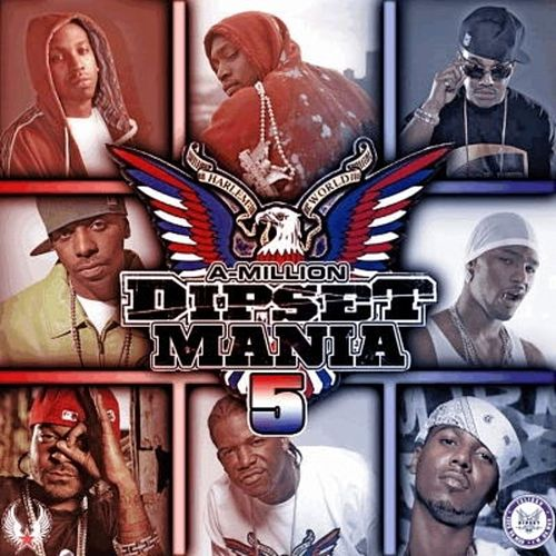 Play & Download Dipset Mania, Vol.5 by Various Artists | Napster