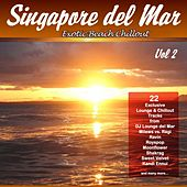 Play & Download Singapore del Mar Vol.2 (Sunset Beach Café & Chillout Island Lounge) by Various Artists | Napster