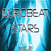 Eurobeat Stars Vol. 2 by Various Artists