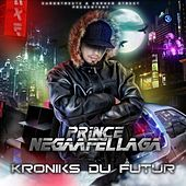 Play & Download Kroniks du Futur (Edition Collector) by Various Artists | Napster