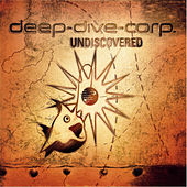 Play & Download Undiscovered by Deep-Dive-Corp | Napster