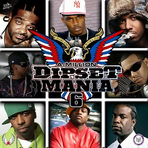 Dipset Mania, Vol.6 by Various Artists