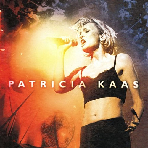 Play & Download Patricia Kaas Live by Patricia Kaas | Napster