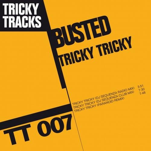 Tricky Tricky by Busted