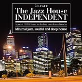 The Jazz House Independent, Vol. 7 by Various Artists
