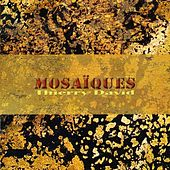Mosaïques by Thierry David